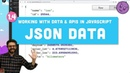 1 4 JSON Working with Data and APIs in JavaScript