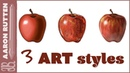 How to Paint an Apple in 3 Different Art Styles