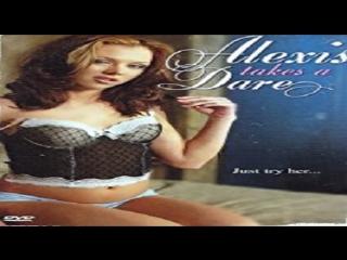 Francis Locke - Alexis Takes a Dare -2005 — Courtney Cummz, Havana Ginger, Jeanie Marie Sullivan