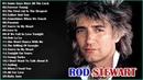 Best of Rod Stewart Rod Stewart Greatest Hits Full Album