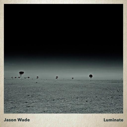 Jason Wade альбом Luminate