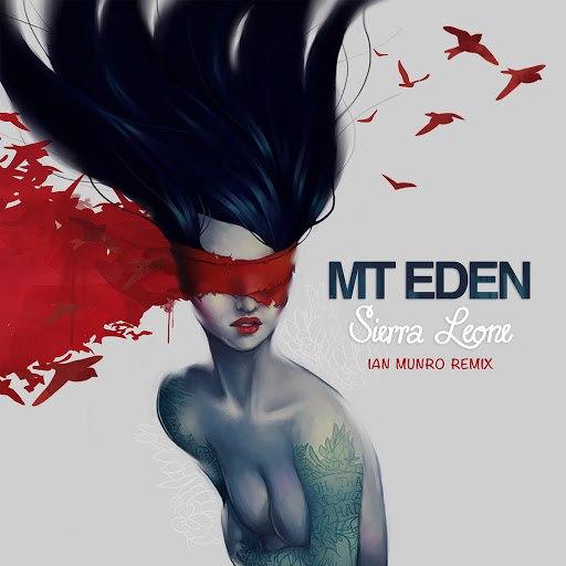 Mt Eden альбом Sierra Leone (Ian Munro Remix)