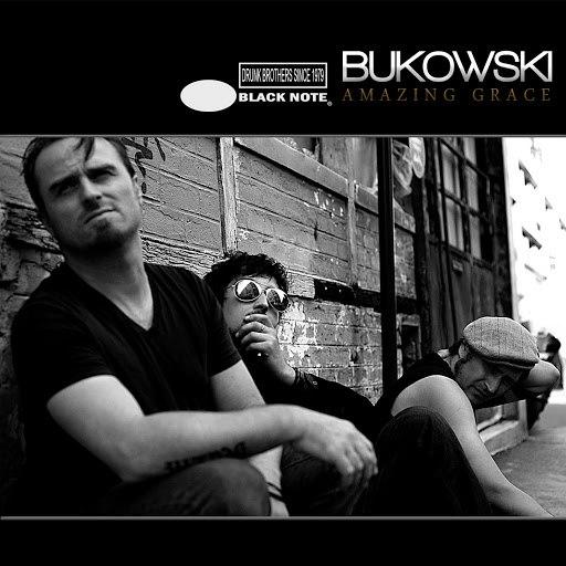 Bukowski альбом Amazing Grace