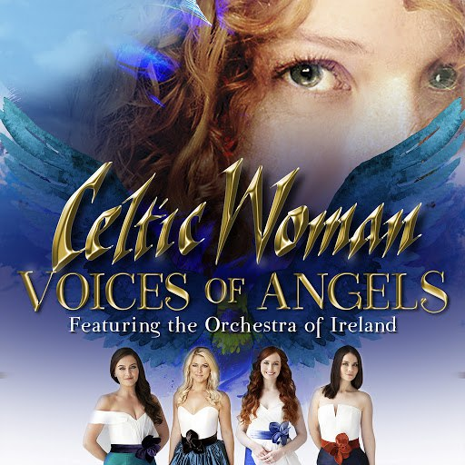 Celtic Woman альбом Voices of Angels