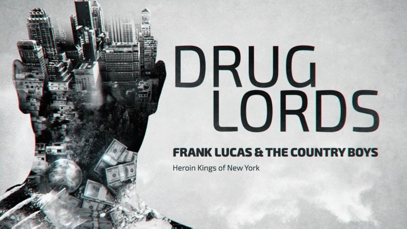 Наркобароны 1 сезон 3 серия Героиновые короли Нью Йорка Френк Лукас и Кантри бойс Drug Lords 2018 FullHD