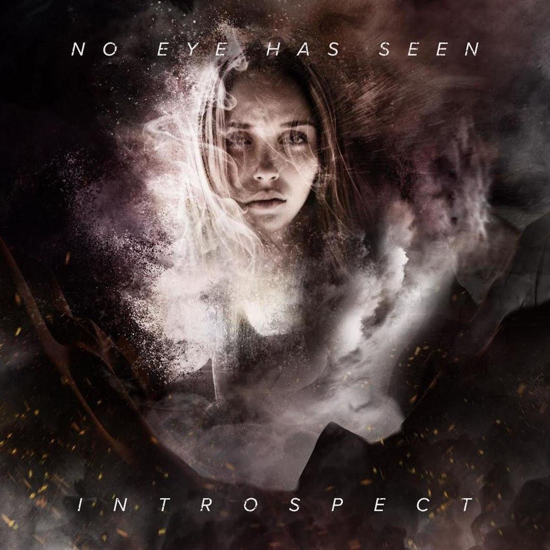 No Eye Has Seen - Introspect [EP] (2018)