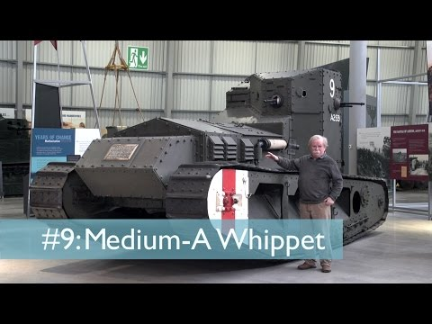 Tank Chats 9 Whippet - Medium A | The Tank Museum