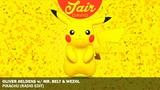 Oliver Heldens, Mr. Belt &amp Wezol - Pikachu (Official Radio Edit)