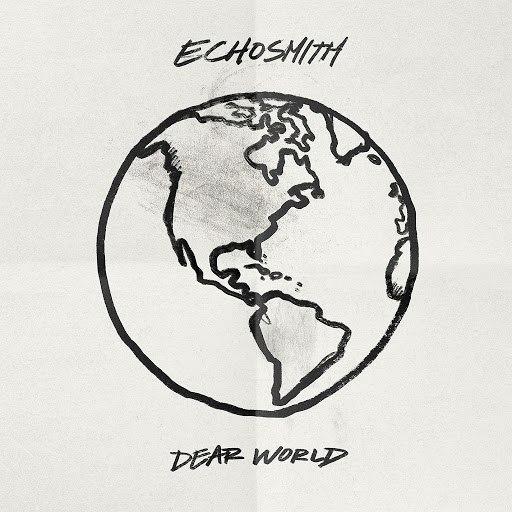 Echosmith альбом Dear World