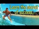 Learn the secret of success