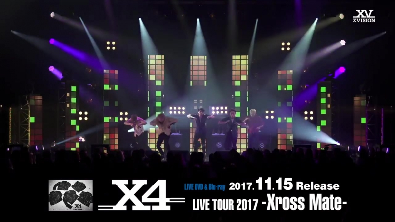 LIVE DVDBlu-ray X4 LIVE TOUR 2017 - Xross Mate 2017.11.15 Release