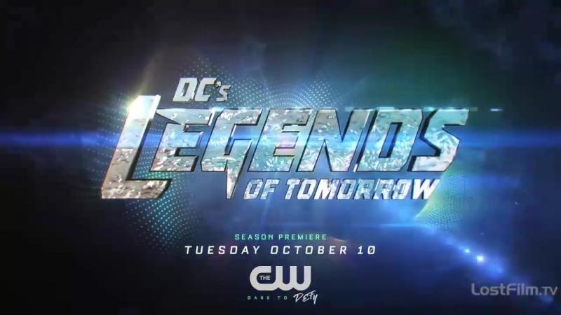 Legends of Tomorrow   Легенды Завтрашнего Дня   3 сезон