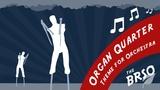 Organ Quarter - Theme for Orchestra