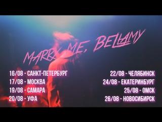 Marry me, bellamy – rave me tour