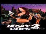 2006 Jim Wynorski -Busty Cops 2 -Nikki Nova Hanna Harper Glori-Anne Gilbert Aimee Sweet Jelena Jensen Kelle Marie