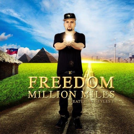 Freedom альбом Million Miles (feat. Styles P)
