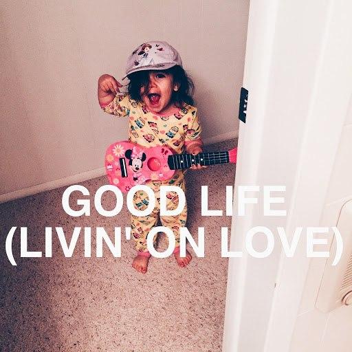 Xplor альбом Good Life (Livin' on Love)