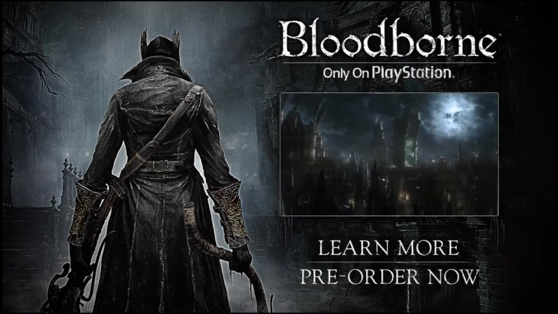 Bloodborne Debut Trailer _ Face Your Fears _ PlayStation 4 Action RPG