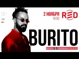 Burito - приглашение на концерт (2 ноября, Москва, клуб «Red»)