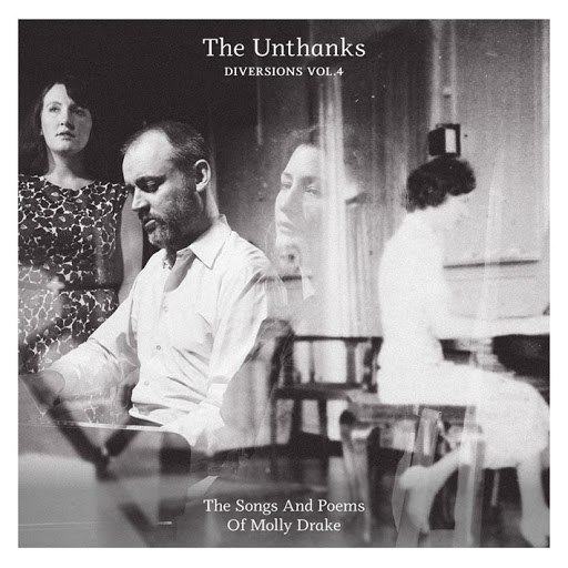 The Unthanks альбом Diversions, Vol. 4: The Songs and Poems of Molly Drake