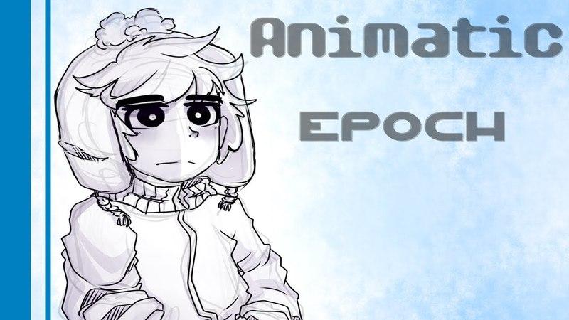 Epoch - (Animatic South Park Creek)