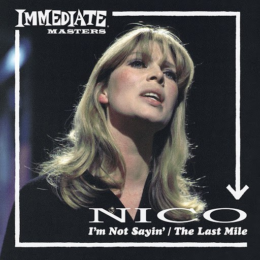 Nico альбом I'm Not Sayin' / The Last Mile