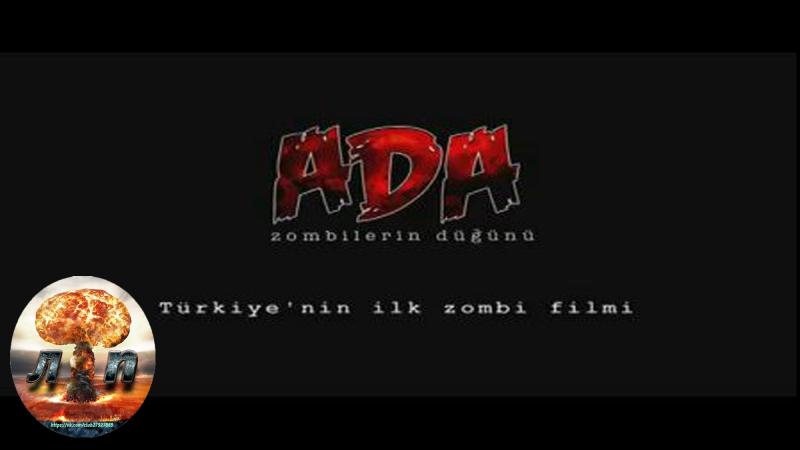 Остров: Свадьба зомби / Ada: Zombilerin Düğünü (2010) 720HD