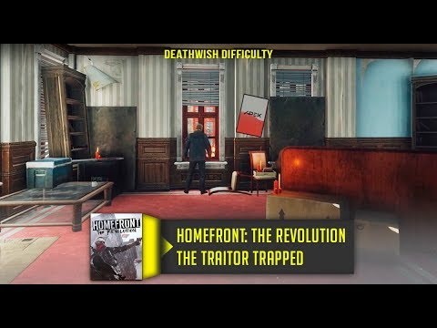 Homefront The Revolution The Traitor Trapped Walkthrough No Commentary Deathwish Difficulty