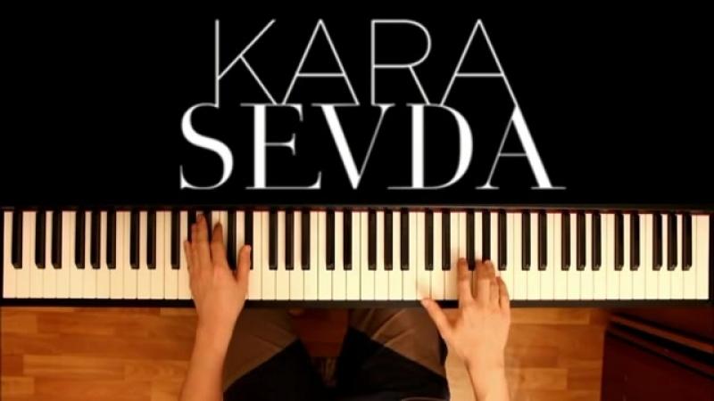 Kara Sevda - OST Anlatamam (Piano Cover)