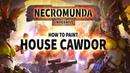 Necromunda: How to Paint House Cawdor.