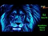 NewRetro Remix Vol. 2 - Mix by DJ Serj-76