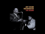 Art Tatum &amp Ben Webster - The Album (1956)