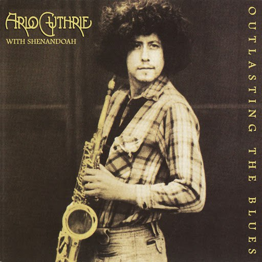 Arlo Guthrie альбом Outlasting the Blues (Remastered 2010)