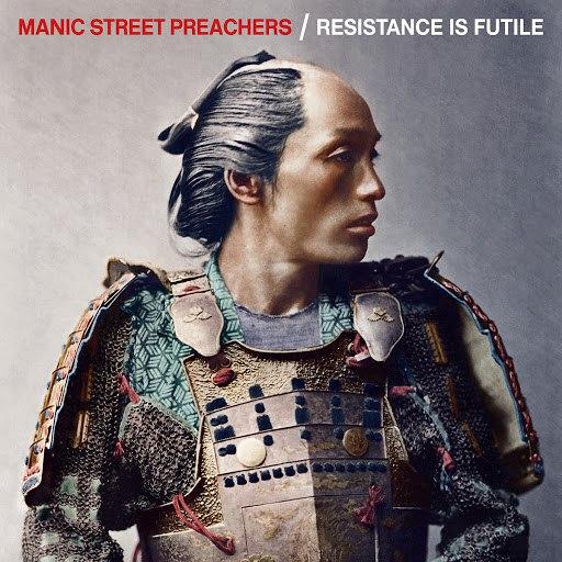 Manic Street Preachers альбом Resistance Is Futile