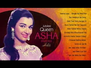 Asha Parekh Hit Songs - Jubilee Queen of Bollywood _HD