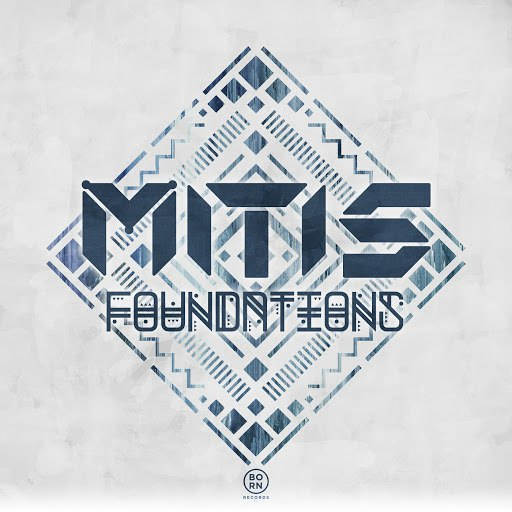 MitiS альбом Foundations EP