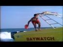BAYWATCH SUPER INTRO - Спасатели Малибу