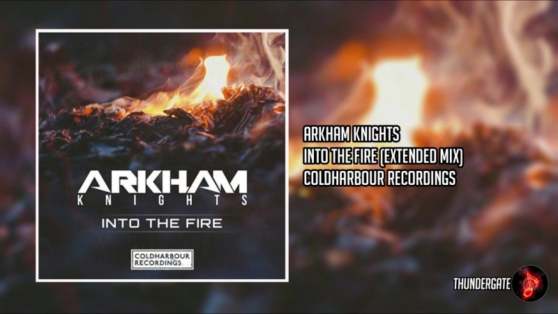 Arkham Knights Into the Fire Extended Mix