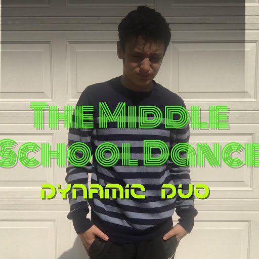 Dynamic Duo альбом The Middle School Dance