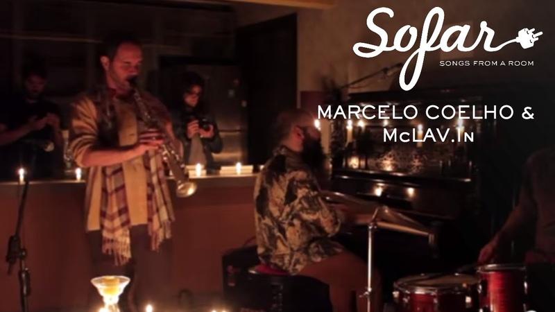 MARCELO COELHO McLAV.In - Canto IV | Sofar São Paulo