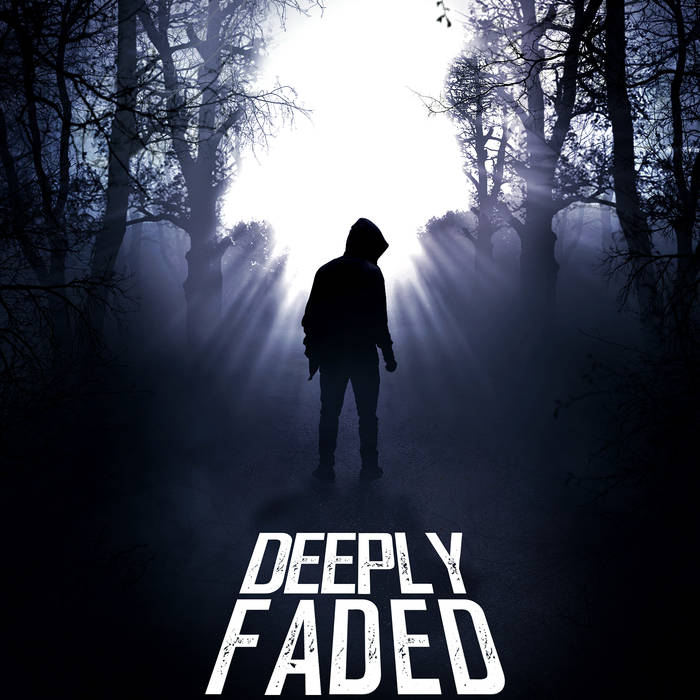 Deeply Faded - One Path To Follow [EP] (2017)
