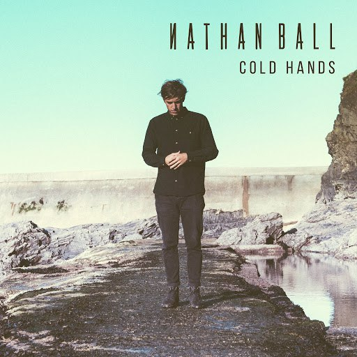 Nathan Ball альбом Cold Hands