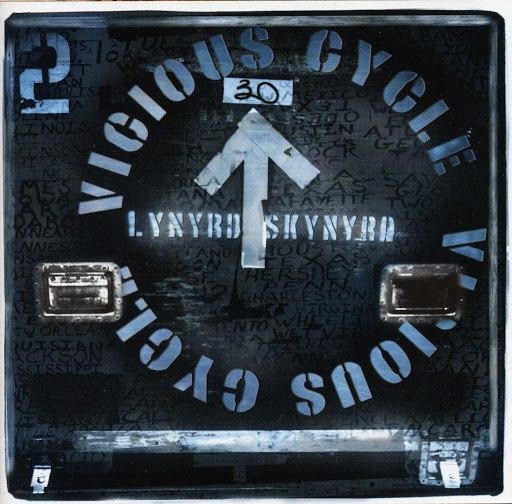 Lynyrd Skynyrd альбом Vicious Cycle