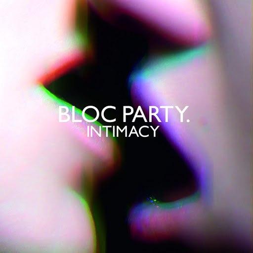 Bloc Party альбом Intimacy