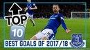 Эвертон Лучшие голы сезона 2017 18