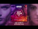 Sophie Francis - Get Over It (feat. Laurell) [OFFICIAL Extended Mix]