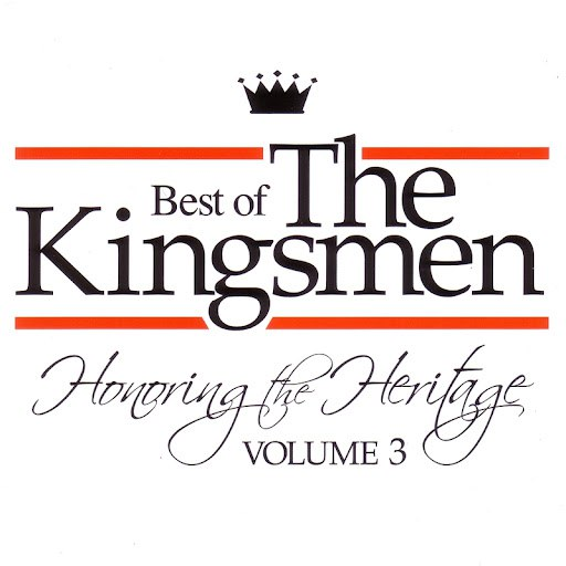 The Kingsmen альбом Honoring The Heritage Vol. 3