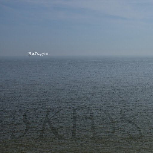 The Skids альбом Refugee