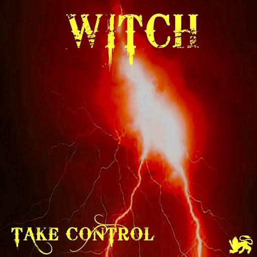 Witch альбом Take Control (Radio Edit)