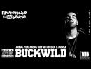 J Real - Buckwild ft. Bryan Rivera Drake J Yos REMIXX